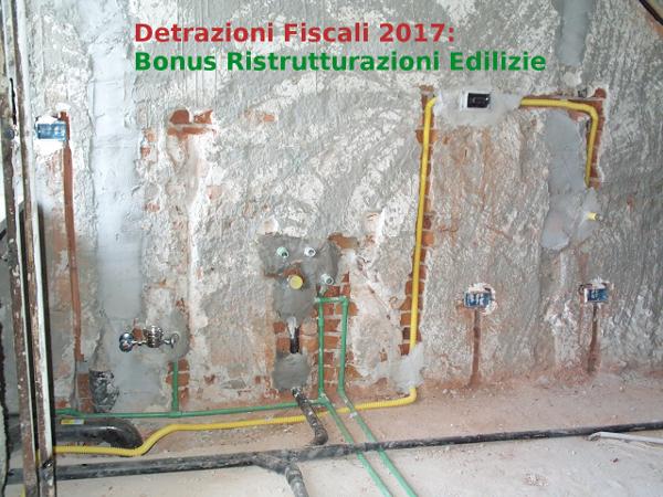 Detrazioni Ristrutturazioni Edilizie 2017